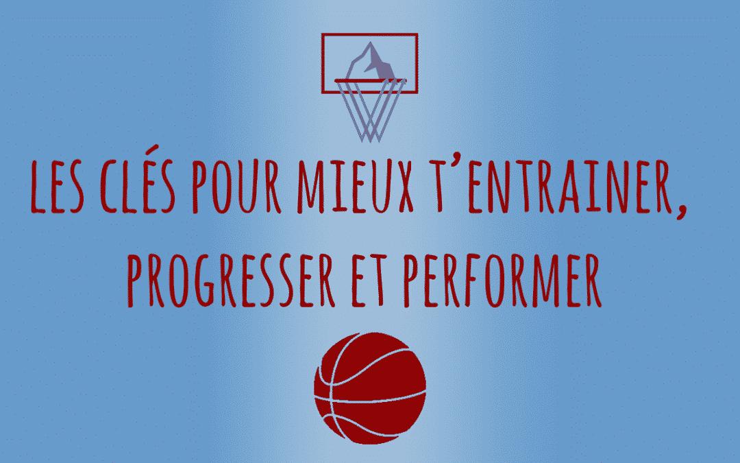 Les clés pour mieux t'entrainer, progresser et performer